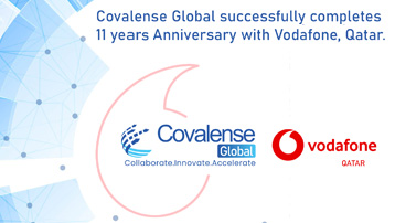 Covalense Global successfully completes 11 years Anniversary with Vodafone, Qatar